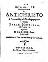 Disputatio XI. Adversus Bellarminum. De Antichristo