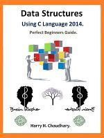 Data Structures Using C Language. 2014