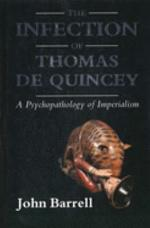 The Infection of Thomas De Quincey