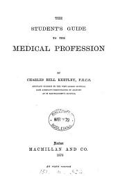The Student's Guide to the Medical Profession