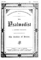 The psalmodist (ed. A.B. Bruce).