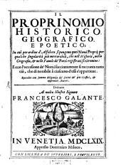 Il proprinomio historico, geografico e poëtico