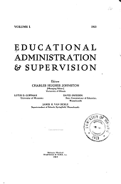 Educational Administration & Supervision: Volume 1