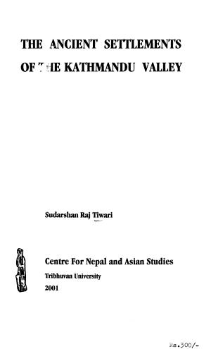The Ancient Settlements of the Kathmandu Valley