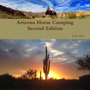 Arizona Horse Camping Edition 2 PDF