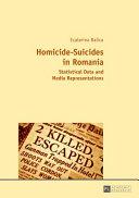 Homicide Suicides in Romania