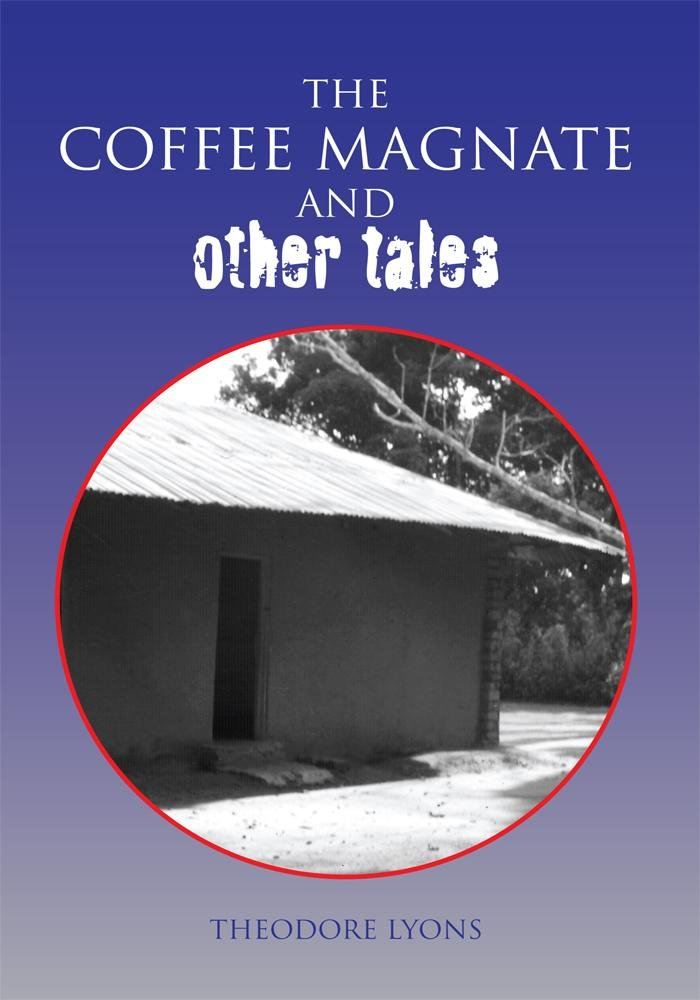 The COFFEE MAGNATE and Other Tales