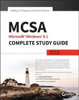 MCSA Microsoft Windows 8 1 Complete Study Guide PDF
