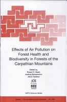 Effects of Air Pollution on Forest Health and Biodiversity in Forests of the Carpathian Mountains PDF