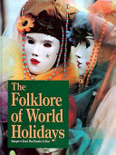The Folklore of World Holidays PDF