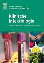 Klinische Infektiologie: Infektionskrankheiten erkennen und behandeln, Ausgabe 2