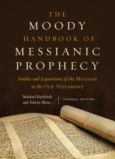 The Moody Handbook of Messianic Prophecy PDF