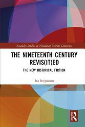 The Nineteenth Century Revis(it)ed
