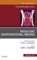 Gastrointestinal Imaging  An Issue of Gastroenterology Clinics of North America  Ebook PDF