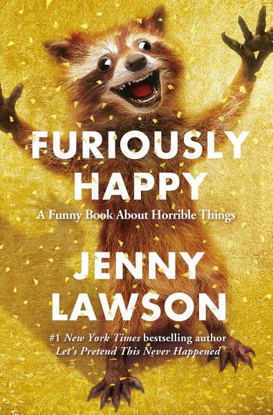 Download Furiously Happy Book