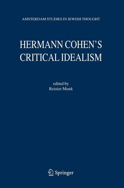 Hermann Cohen's Critical Idealism