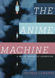 The Anime Machine PDF