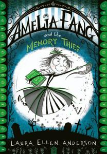 Amelia Fang and the Memory Thief PDF