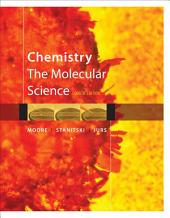 Chemistry: The Molecular Science: Edition 4