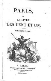 Paris, ou, Le livre des cent-et-un: Volume5