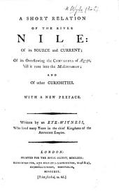 A short relation of the river Nile ... With a new preface. Written by an eye-witness [i.e. Jeronymo Lobo], etc. [Translated from the Portuguese by Sir Peter Wyche.]