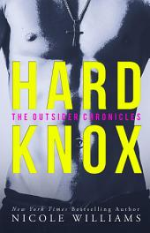 HARD KNOX: The Outsider Chronicles