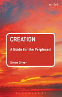 Creation  A Guide for the Perplexed PDF