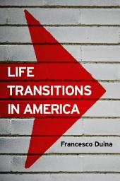 Life Transitions in America
