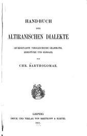 Handbuch der altiranischen dialekte: (kurzgefasste vergleichende grammatik, lesestücke und glossar)