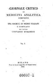 Giornale critico di medicina analitica, composte da una societa di medici italiani e compilato da Giovanni Strambio: Volume 1
