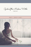 Guide of the Modern Witch • Part 1