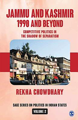 Jammu and Kashmir  1990 and Beyond