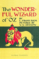 The Wonderful Wizard of Oz - Illustrated (Global Classics)