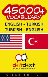 45000+ English - Turkish Turkish - English Vocabulary