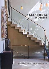 California Homes: Studio William Hefner
