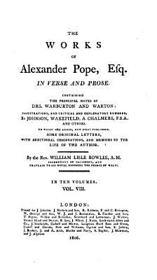 The Works of Alexander Pope  Esq  In Verse and Prose PDF