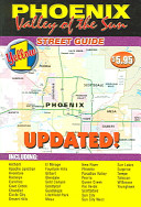 Phoenix Valley Of The Sun Street Guide