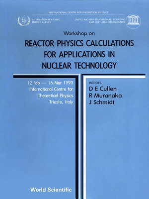 Reactor Physics Calculations For Applications In Nuclear Technology   Proceedings Of The Workshop PDF