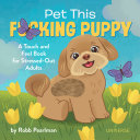 Download Pet This F cking Puppy Book