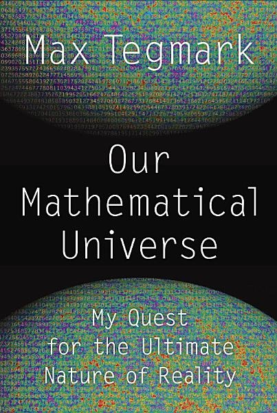 Download Our Mathematical Universe Book