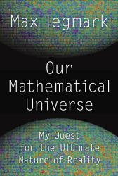 Our Mathematical Universe Book PDF