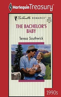 The Bachelor s Baby