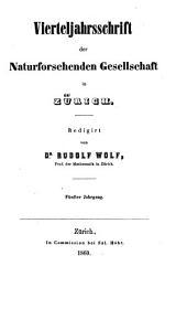 Vierteljahrsschrift der Naturforschenden Gesellschaft in Zürich: Band 5