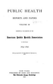 Public Health Papers and Reports: Volume 3
