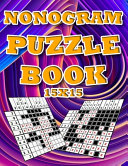 Nonograms Puzzle Book 15x15 for Adults PDF