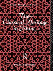 The Classical Heritage In Islam Book PDF