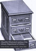 Classified Illustrated Catalog of the Library Bureau PDF