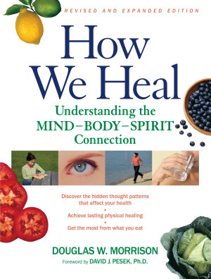 How We Heal  Revised and Expanded Edition PDF