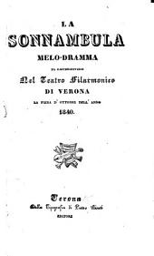 La sonnambula. Melo-dramma. (Musica di Vincenzo Bellini.)