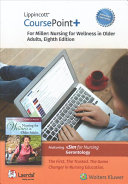 Lippincott Coursepoint  for Miller s Nursing for Wellness in Older Adults Access Code PDF